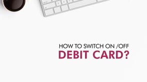 How to switch on/off debit card  Axis Mobile App